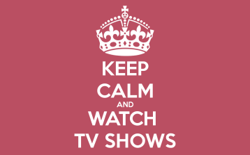 keep-calm-and-watch-tv-shows-11